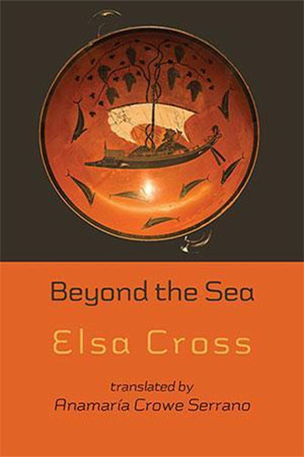 Elsa Cross: Beyond the Sea