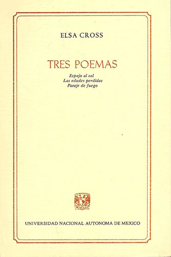 Elsa Cross: Tres Poemas