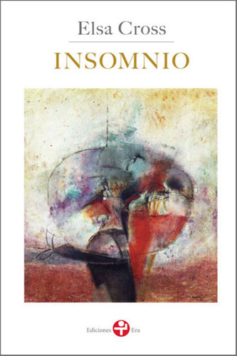 Elsa Cross: Insomnio