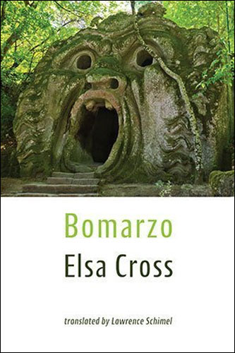 Elsa Cross: Bomarzo